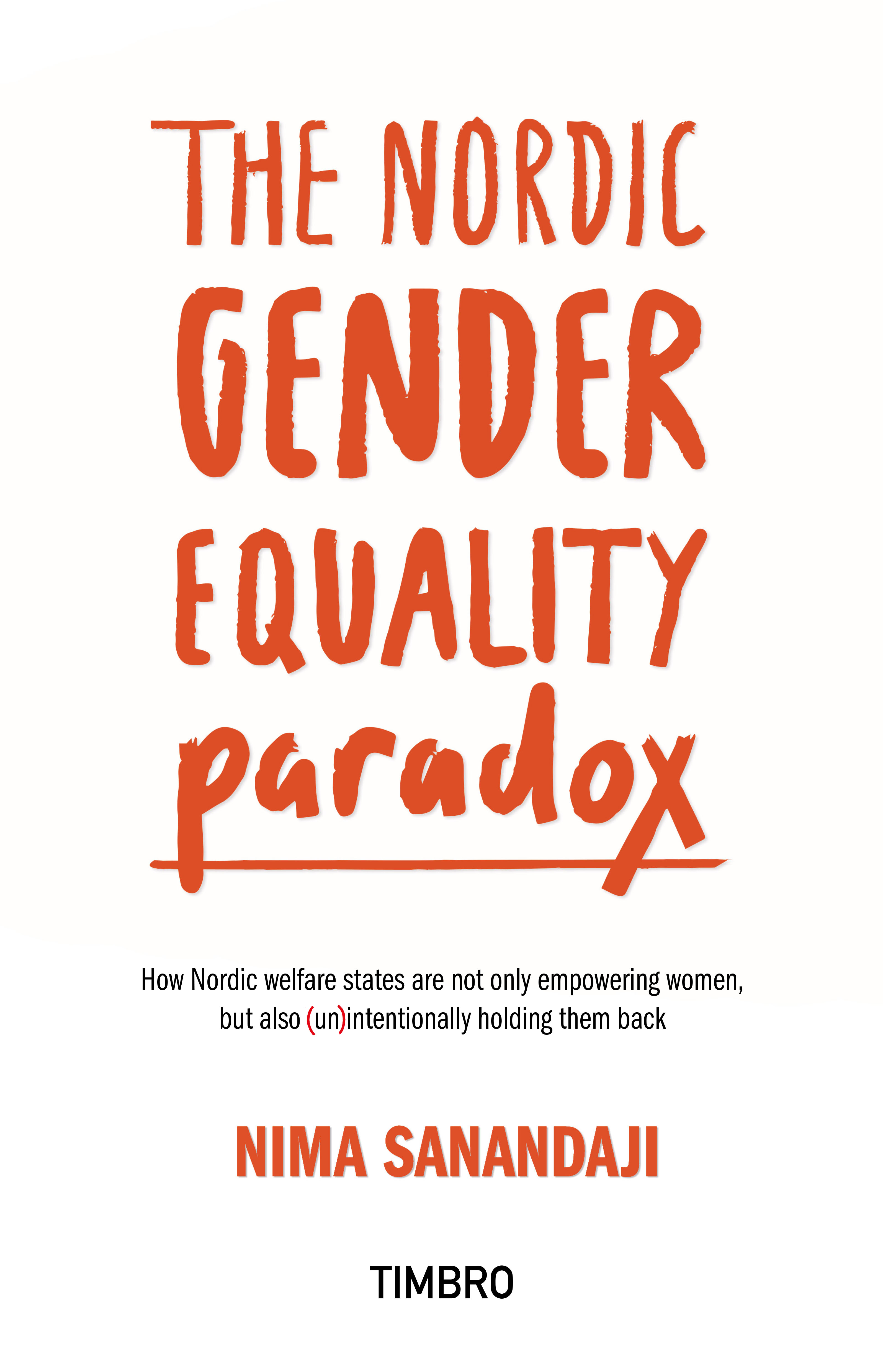 The Nordic Gender Equality Paradox